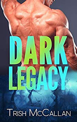 Dark Legacy by Trish McCallan
