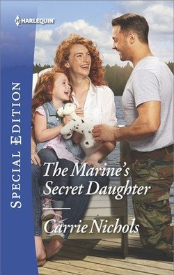 The Marines Secret Daughter by Carrie Nichols