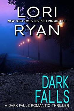 Dark Falls by Lori Ryan