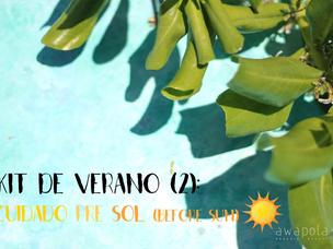 Kit de verano (2): Cuidado before-sun