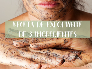 Receta de exfoliante de 3 ingredientes