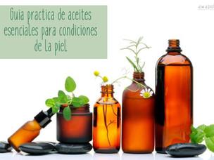Guía práctica de aceites esenciales para condiciones de la piel