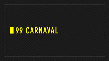 99 Carnaval