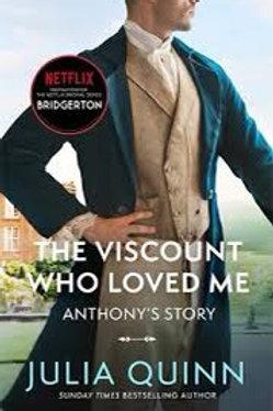 Bridgerton: The Viscount Who Loved Me (Bridgertons Book 2): The inspiration for