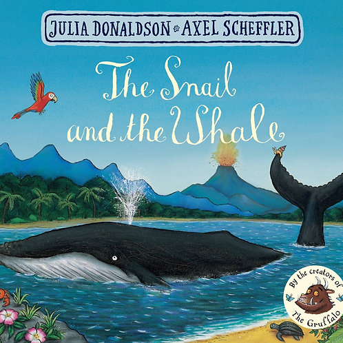 The Snail and the Whae by Julia Donaldson & Axel Scheffler