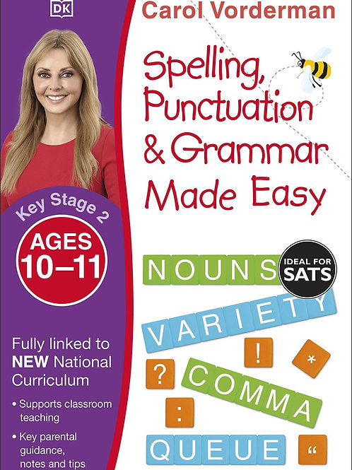 Spelling, Punctuation & Grammar Made Easy (Ages 10-11)