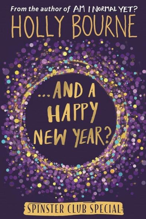 And A Happy New Year? By Holly Bourne
