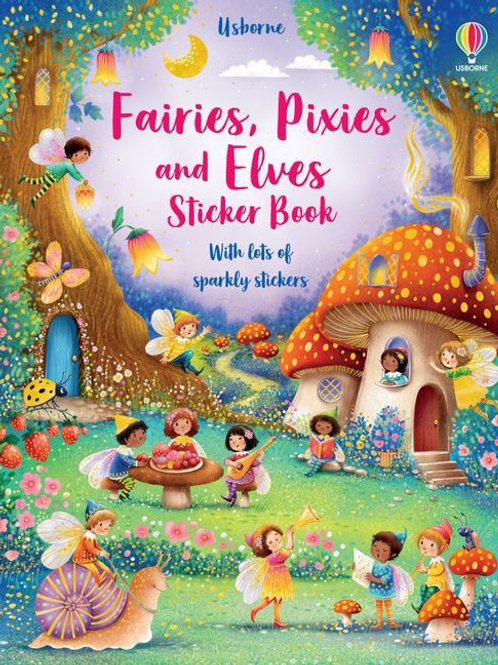 Fairies, Pixies and Elves Sticker Book (Sticker Books)