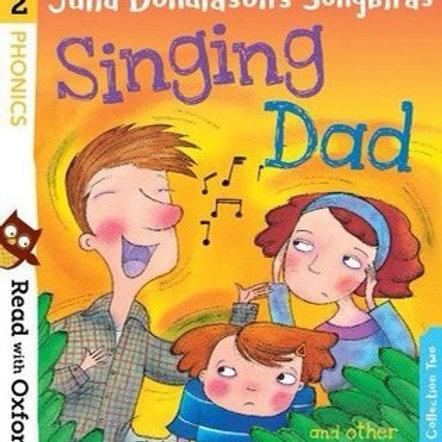 Phonics Stage 2 - Julia Donaldson's Songbirds - Singing Dad