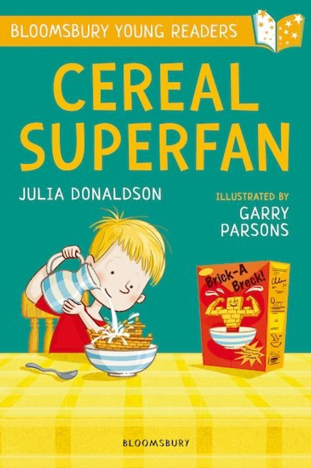 Bloomsbury Young Readers: Cereal Superfan