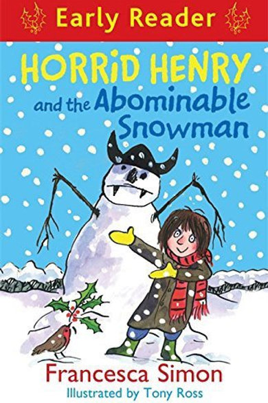 Horrid Henry and the Abominable Snowman (Horrid Henry Early Reader)