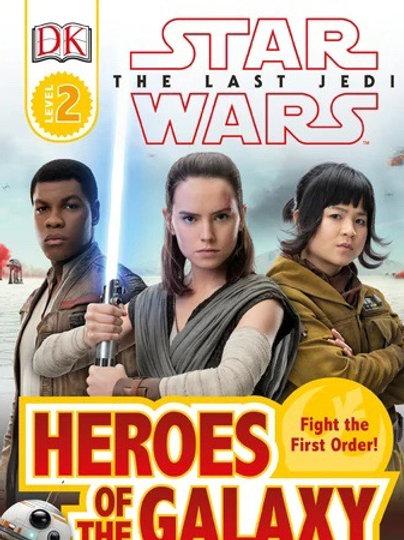Star Wars The Last Jedi - Heroes of the Galaxy