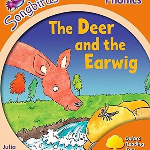 Songbirds Phonics Stage 6 - The Deer and the Earwig