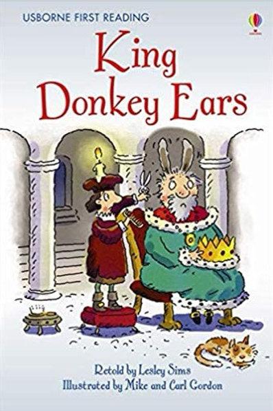 King Donkey Ears (Usborne First Reading: Level 2 - Purple band)