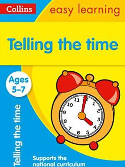 Collins Easy Learning - Telling the Time (Ages 5-7)