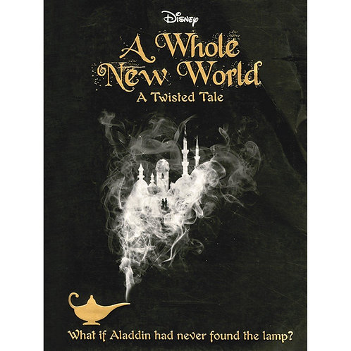 A Whole New World - A Twisted Tale by Liz Braswell