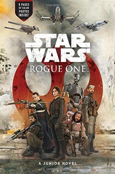 Star Wars - Rogue One (A Junior Novel)