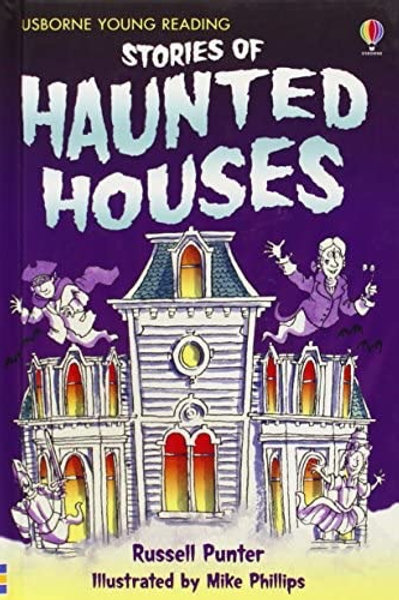 Stories of Haunted Houses (Usborne Young Reading Series 1)