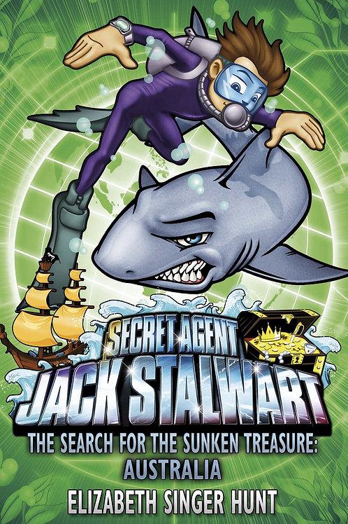 Secret Agent Jack Stalwart - The Search for the Sunken Treasure: Australia