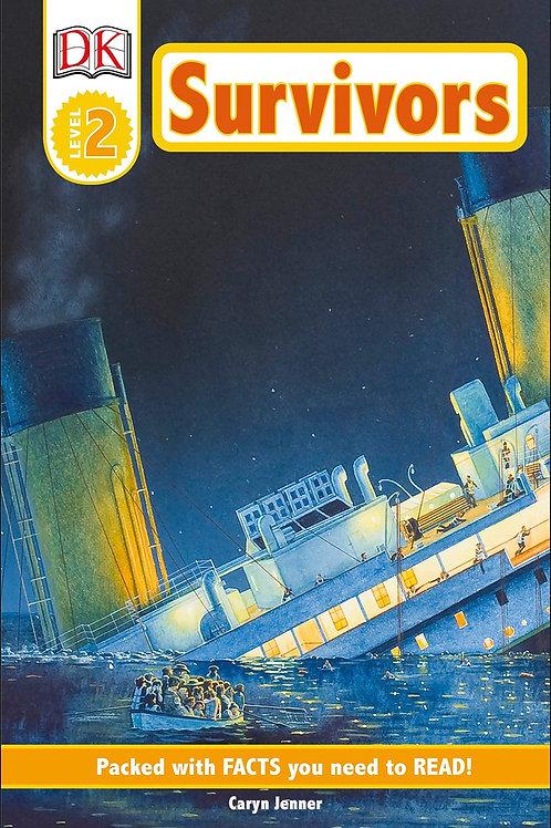 Survivors: The Night the Titanic Sank (DK Readers Level 2)