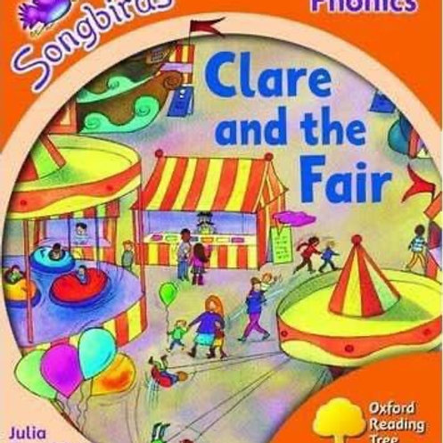 Songbirds Phonics Stage 6 - Clare and the Fair