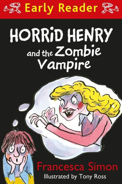 Horrid Henry and the Zombie Vampire (Early Reader)