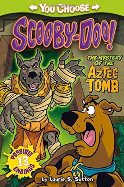 The Mystery of the Aztec Tomb (You Choose: Scooby-Doo!)