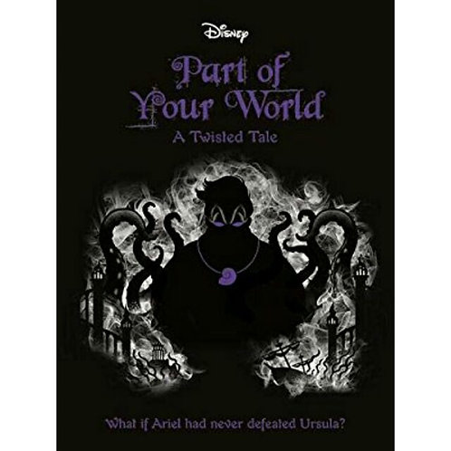 Part of Your World - A Twisted Tale by Liz Braswell