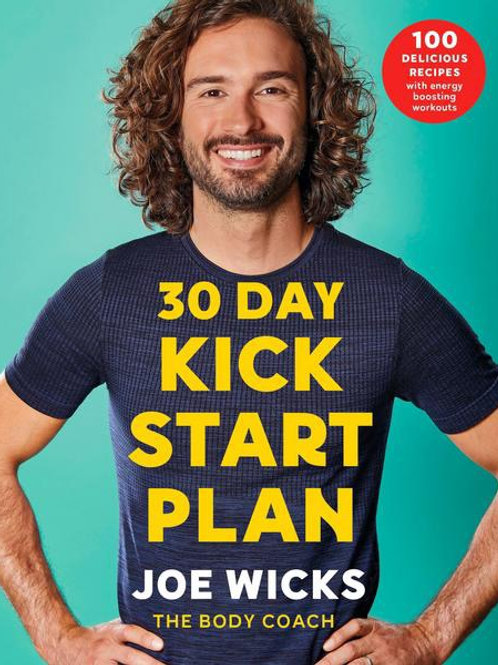 30 Day Kick Start Plan by Joe Wicks