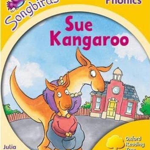 Songbirds Phonics Stage 5 - Sue Kangaroo