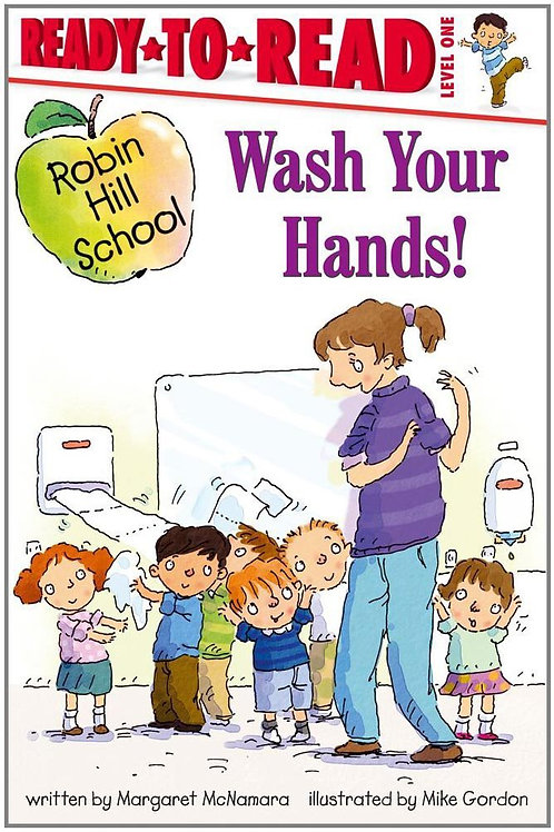 Ready to Read Level 1 - Wash Your Hands