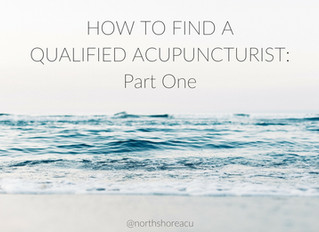 How to find a qualified acupuncturist: Part Two
