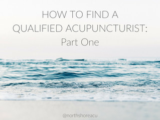 How to find a qualified acupuncturist: Part One