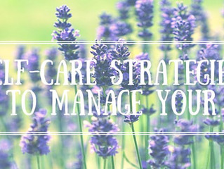 Self-care Strategies: 10 tips to manage your stress