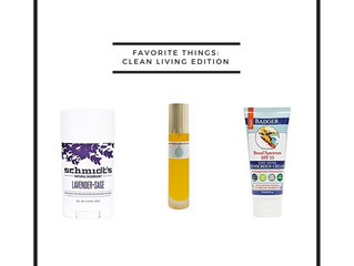 Favorite things: Clean Living Edition