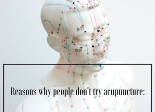 Reasons why people don't try acupuncture: Part 2