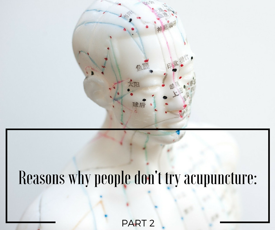 Reasons why people don't try acupuncture