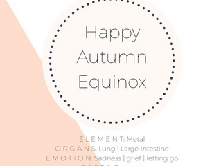 Autumn Equinox & Chinese Medicine