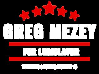 GREG MEZEY FOR LEGISLATOR - TOMPKINS COUNTY - DISTRICT 13