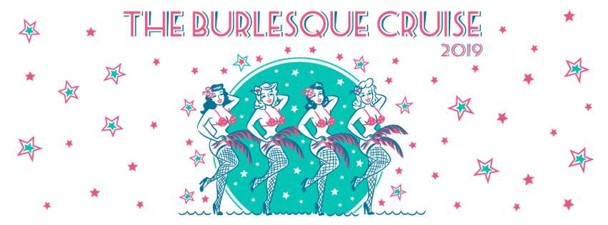 Burlesque Cruise 2019