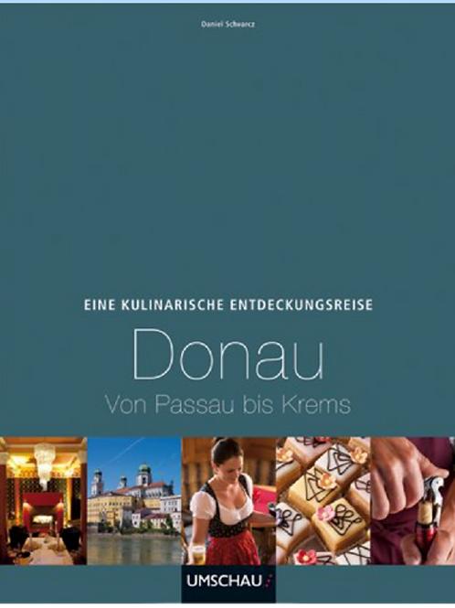 Buch > Eine kulinarische Entdeckungsreise Donau: von Passau bis Krems
