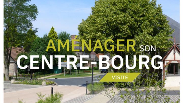 VISITE : AMÉNAGER SON CENTRE-BOURG