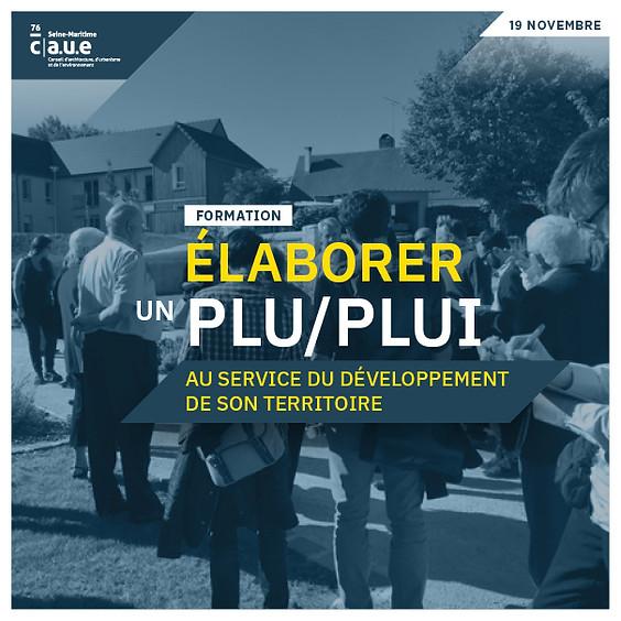 FORMATION : ÉLABORER UN PLU/PLUI AU SERVICE DU DÉVELOPPEMENT DE SON TERRITOIRE