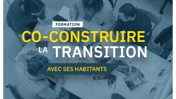 FORMATION :  CO-CONSTRUIRE LA TRANSITION AVEC SES HABITATNS