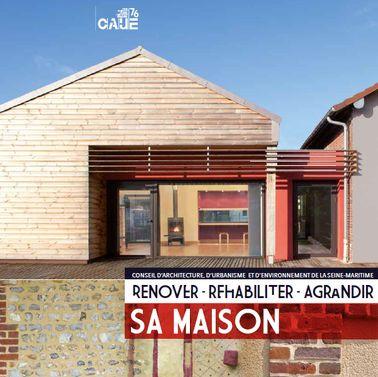 > Rénover, réhabiliter, agrandir sa maison