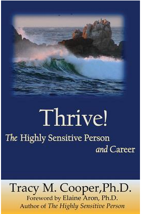 Vieraskynä: Thrive: The Highly Sensitive Person and Career
