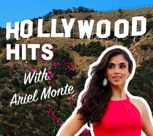 Hollywood Hits with Ariel Monte