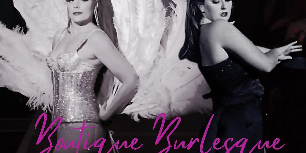 Boutique Burlesque Student Showcase