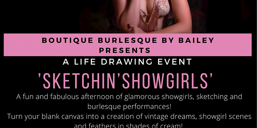 'Sketchin' Showgirls,' A life drawing event
