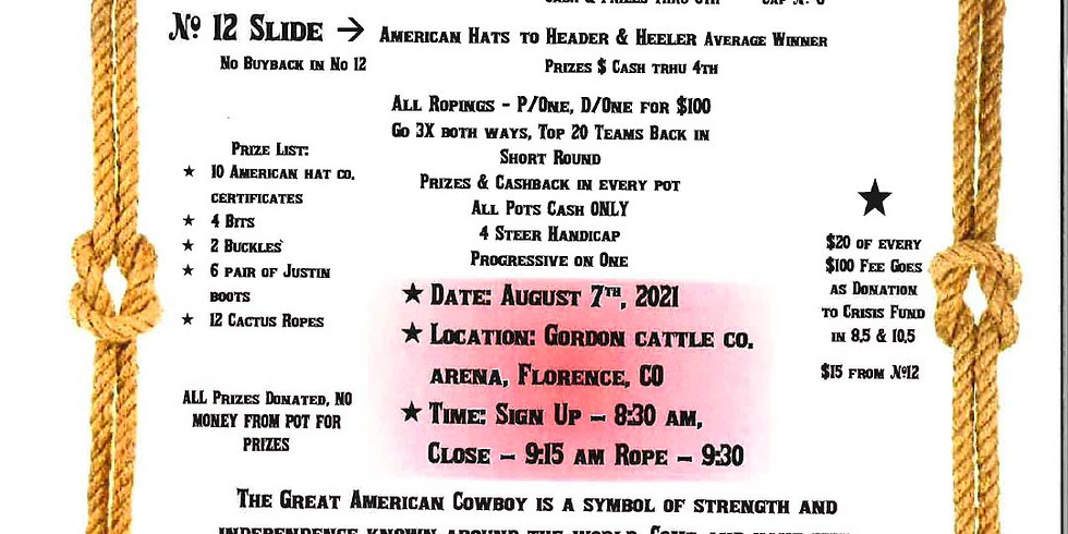 Justin Cowboy Crisis Fund Roping - Florence, Colorado